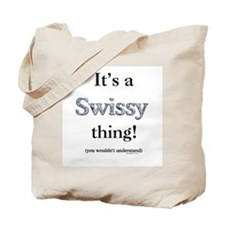 Swissy Thing Tote Bag