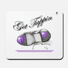 Get Tappin' Feel the Magic! Mousepad