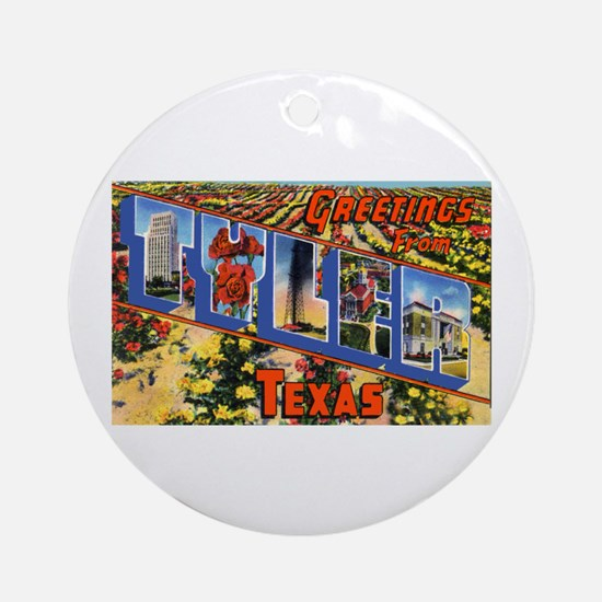 Tyler Texas Greetings Ornament (Round)
