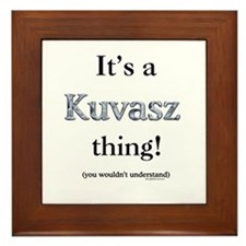 Kuvasz Thing Framed Tile