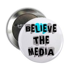 "Believe the Media | 2.25"" Button (100 pack)"