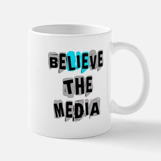 Believe the Media | Mug