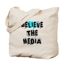 Believe the Media | Tote Bag