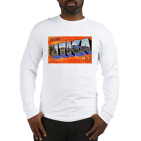 Utica New York Greetings Long Sleeve T-Shirt