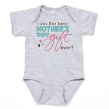 Best Mother's Day Gift Ever Baby Bodysuit