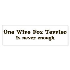 One Wire Fox Terrier Bumper Bumper Sticker