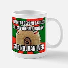 Said No Juan Ever Mug