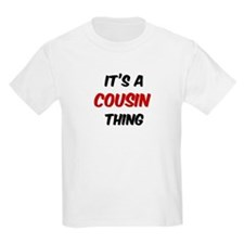 Cousin thing Kids T-Shirt