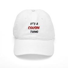 Cousin thing Baseball Cap
