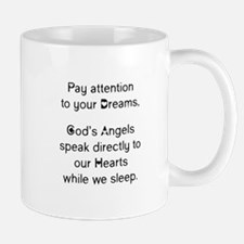 Pay Attention To Your Dreams Mugs