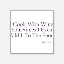 I Cook With Wine Sticker