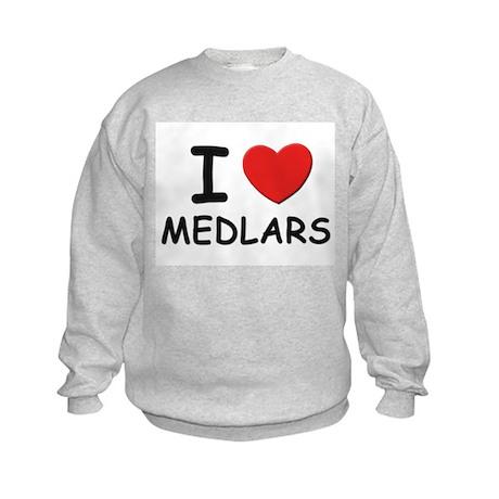 I love medlars Kids Sweatshirt