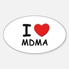 I love mdma Oval Decal