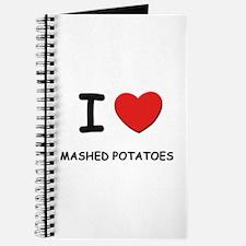 I love mashed potatoes Journal