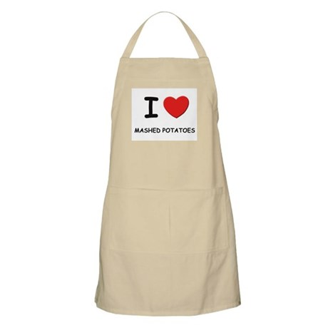 I love mashed potatoes BBQ Apron
