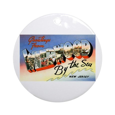 Wildwood New Jersey Greetings Ornament (Round)