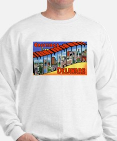 Wilmington Delaware Greetings (Front) Sweatshirt