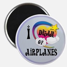 I Dream of Airplanes Magnet