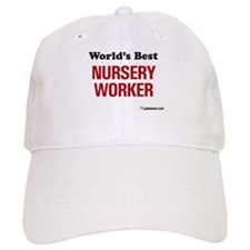World's Best Nursery Worker Baseball Cap