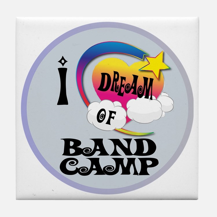 I Dream of Band Camp Tile Coaster