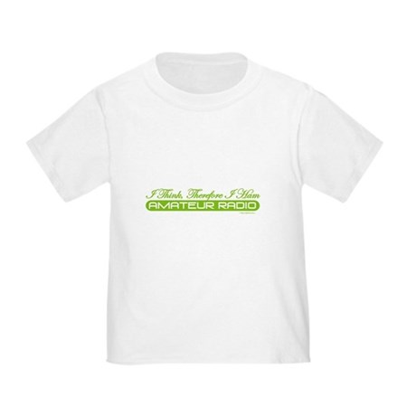 """""""I Think, Therefore I Ham"""" Toddler T-Shirt"""