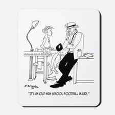 It's an Old Football Injury Mousepad