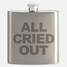 All Cried Out Flask