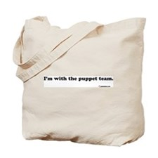 I'm With The Puppet Team Tote Bag