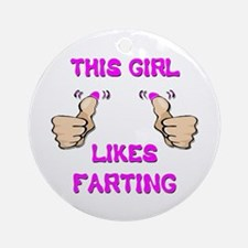 This Girl Likes Farting Ornament (Round)