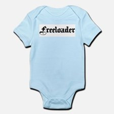 Freeloader (script) Infant Bodysuit