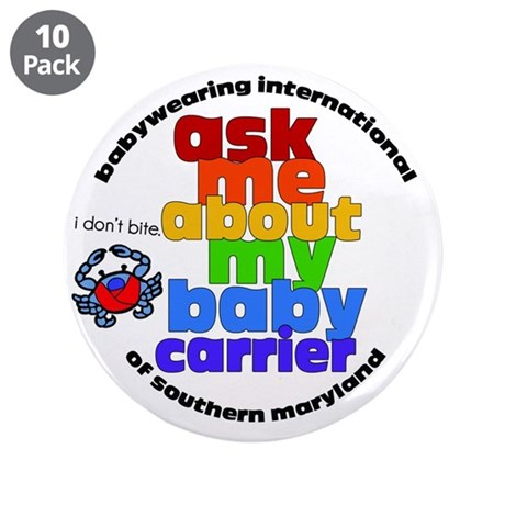 """ask me about my baby carrier 3.5"""" Button (10 pack)"""