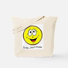 Smile Don't Smoke Tote Bag