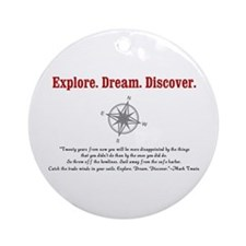 Explore. Dream. Discover. Ornament (Round)