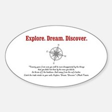 Explore. Dream. Discover. Decal