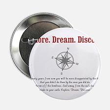 "Explore. Dream. Discover. 2.25"" Button (10 pack)"