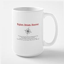 Explore. Dream. Discover. Mug