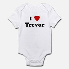 I Love Trevor Infant Bodysuit