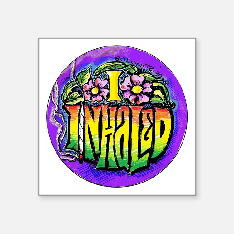 "I Inhaled Square Sticker 3"" x 3"""