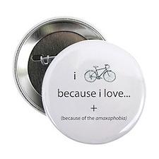 "i bike because... 2.25"" Button"
