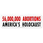 Abortion: America's Holocaust bumper sticker