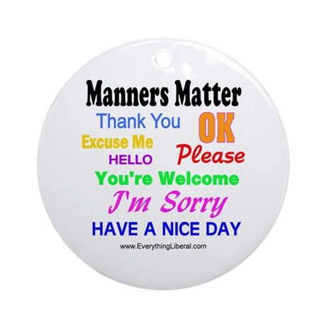 Manners Matter Ornament (Round)