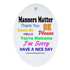 Manners Matter Oval Ornament