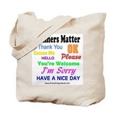 Manners Matter Tote Bag