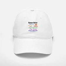 Manners Matter Baseball Baseball Cap