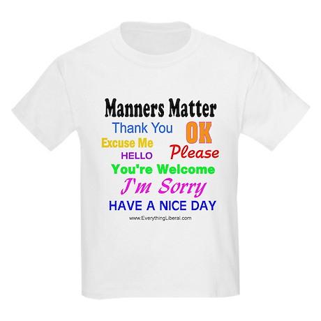 Manners Matter Kids T-Shirt