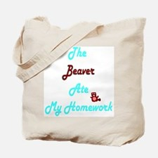 Beaver did it Tote Bag