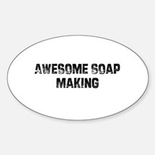 Awesome Soap Making Oval Decal