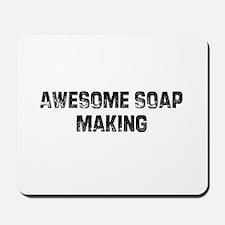 Awesome Soap Making Mousepad