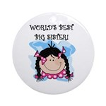 World's Best Big Sister (black) Ornament (Round)