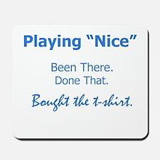 playing_nice_bumper.jpg Mousepad
